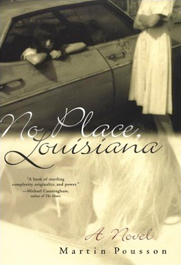 No Place Louisiana Book Cover by Martin Pousson